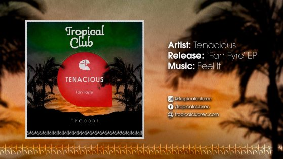 Tenacious - Feel It (Original Mix)