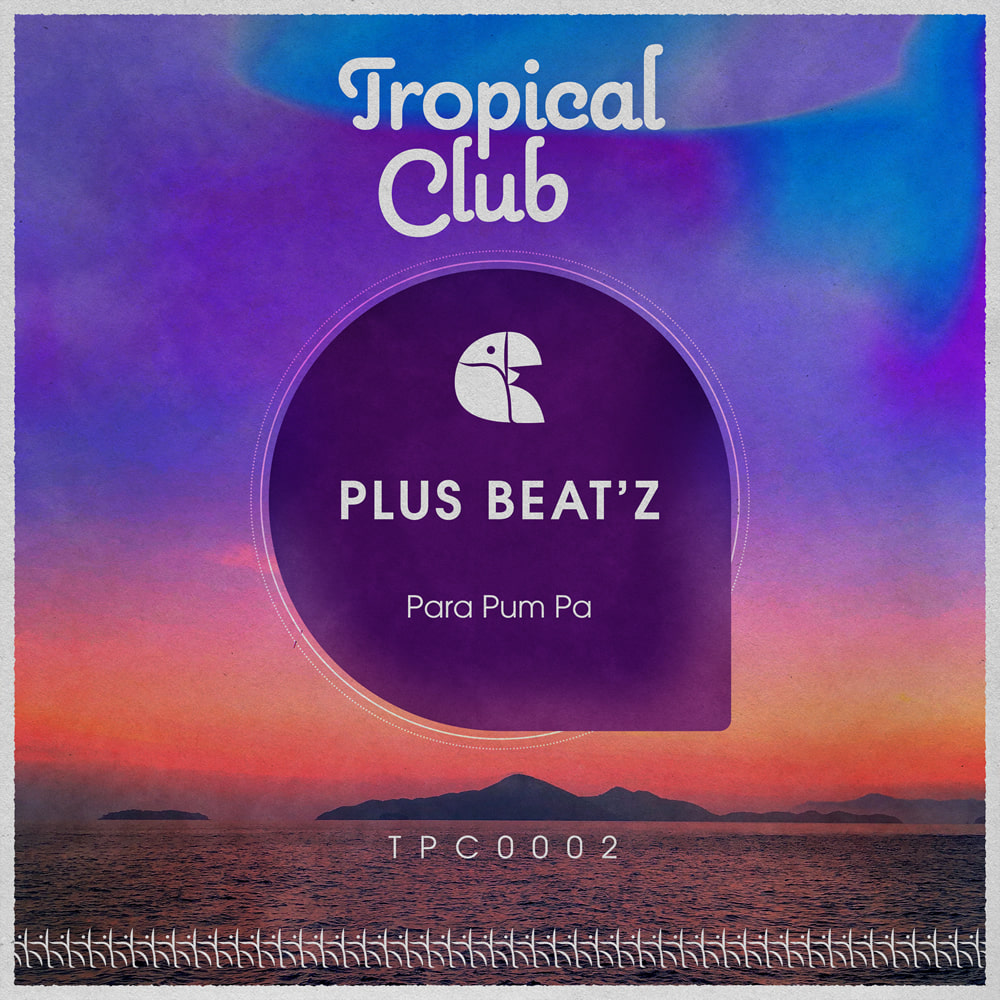 EP Para pum pa - Plus Beat'Z - Tropical Club - TPC0002
