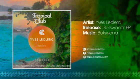 Yves Leclerc - Botswana (Original Mix)