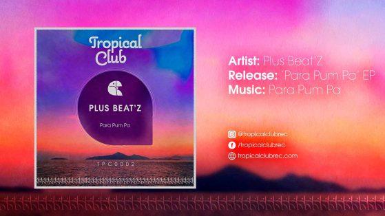 Plus Beat'Z - Para Pum Pa (Original Mix)