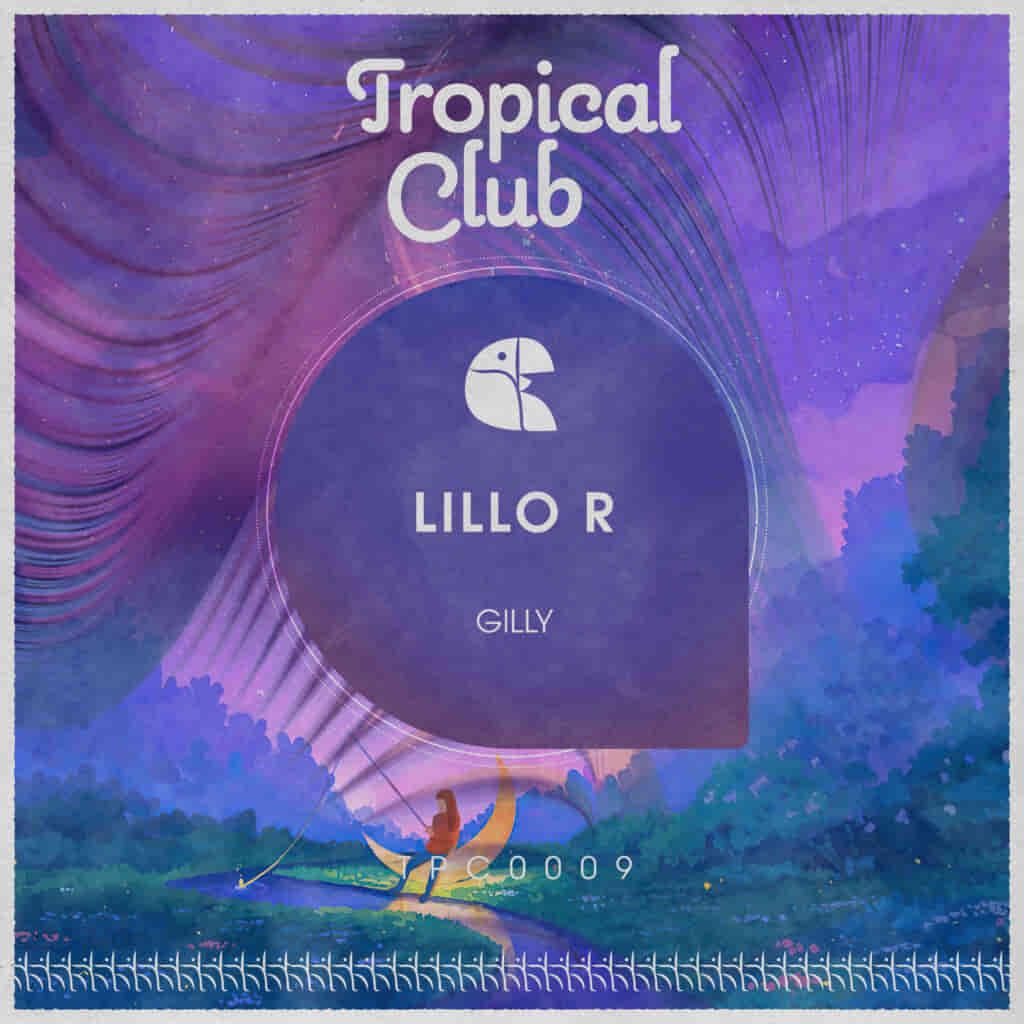 Lillo R tpc0009 tropical club tech house
